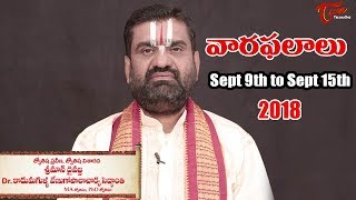 Vaara Phalalu | Sept 9th to Sept 15th 2018 | Weekly Horoscope 2018 | TeluguOne - TELUGUONE