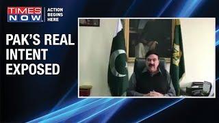 Pakistani Minister Sheikh Rasheed Ahmad EXPOSES PM Imran Khan's real intent - TIMESNOWONLINE