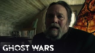 GHOST WARS | Season 1, Episode 9: Feed Me, Sophia | SYFY - SYFY