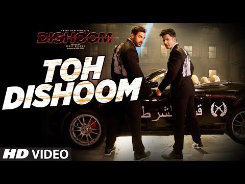 Toh Dishoom Video Song: Dishoom | John Abraham, Varun Dhawan
