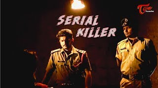 Serial Killer | Latest Telugu Short Film | By Mohan Siva | TeluguOne - TELUGUONE