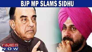 BJP Leader Subramanian Swamy attacks Navjot Singh Sidhu - TIMESNOWONLINE