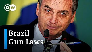 Brazil eases gun restriction laws | DW News - DEUTSCHEWELLEENGLISH