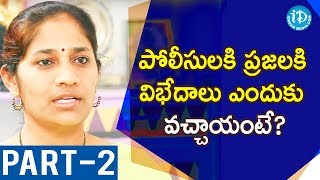 DCP North Zone B Sumathi IPS Exclusive Interview Part #2 || Dil Se With Anjali #7 - IDREAMMOVIES