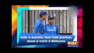 India vs Australia: Team India practices ahead of series decider in Melbourne - INDIATV