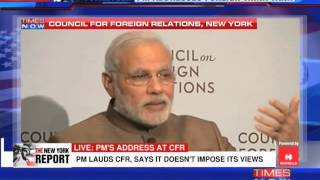 Narendra Modi addresses the Council on Foreign Relations - Part 1 - TIMESNOWONLINE