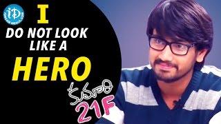 I don't Look Like a Hero- Kumari 21F Hero Raj Tarun || Talking Movies with iDream - IDREAMMOVIES