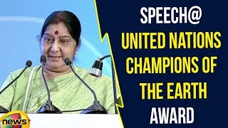 Sushma Swaraj Speech at 'United Nations Champions of the Earth' Award | Latest News Updates - MANGONEWS