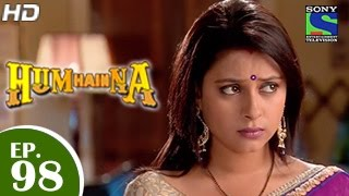 Hum Hain Na : Episode 98 - 29th January 2015