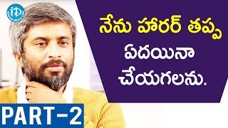 Lie Director Hanu Raghavapudi Exclusive Interview Part #2 || #LieMovie || Talking Movies With iDream - IDREAMMOVIES