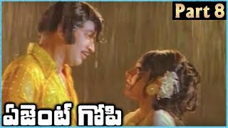 Super Star Krishna Superhit Telugu Movie AGENT GOPI | Part 8 | Krishna Jayapradha - RAJSHRITELUGU
