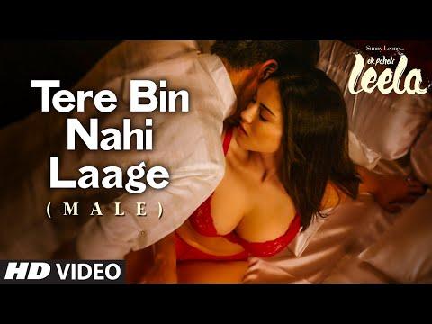 Ek Paheli Leela - Tere Bin Nahi Laage Song