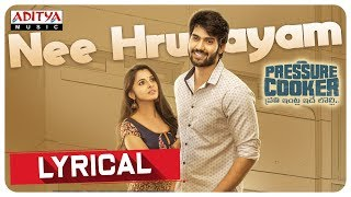 Nee Hrudayam Lyrical || Pressure Cooker Movie || Sai Ronak | Preethi Asrani | Sunil Kashyap - ADITYAMUSIC