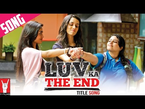 """Luv Ka the End - Title Song"" - LUV KA THE END"