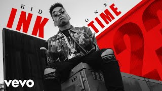 Kid Ink - One Time (Official Video) ( 2018 )