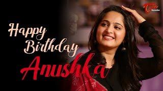 Actress Anushka Shetty Birthday Special Video | Latest Telugu Celebrities News | TeluguOne - TELUGUONE