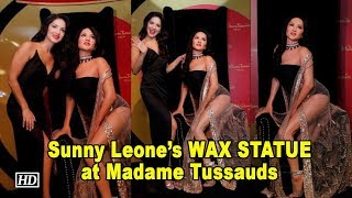 Sunny Leone Unveils her WAX STATUE at Madame Tussauds in Delhi - IANSINDIA