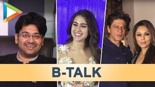B-Talk featuring Shah Rukh Khan-Gauri | Milap Zaveri on Sex comedies | Sara Ali Khan - HUNGAMA