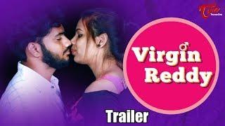 Virgin Reddy | Telugu Short Film Trailer 2018 | By Vinay Ratnam | TeluguOne - TELUGUONE
