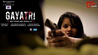 GAYATRI | Action Trailer 2018 | DOP & Directed by Sumadhur Krishna R - TeluguOne - TELUGUONE