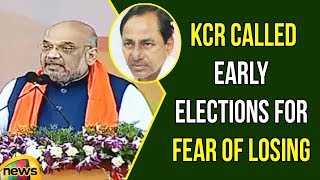 BJP President Amit Shah claims KCR Called Early Elections For Fear Of Losing | Mango News - MANGONEWS