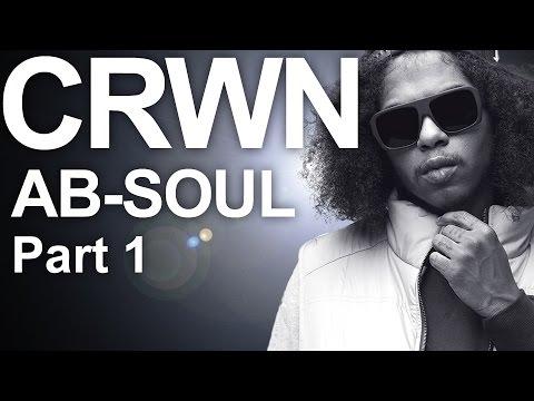 Ab-Soul - Elliott Wilson's CRWN Interview With Ab-Soul (Part 1)