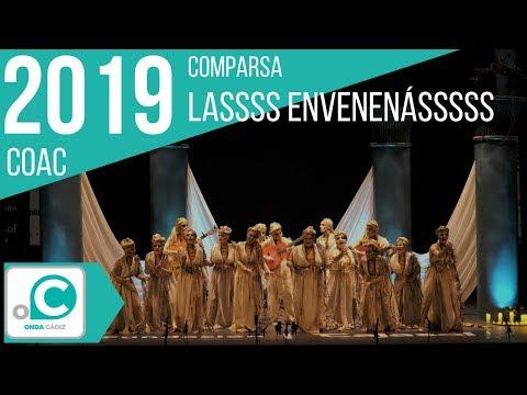 La agrupación Lasssss envenenassss llega al COAC 2019 en la modalidad de Comparsas. En años anteriores (2018) concursaron en el Teatro Falla como La cara oculta de la luna, consiguiendo una clasificación en el concurso de Cuartos de final.