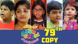 Fun Bucket JUNIORS | Episode 79 | Kids Funny Videos | Comedy Web Series | By Sai Teja - TeluguOne - TELUGUONE