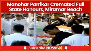 Manohar Parrikar Cremated Full State Honours, Miramar Beach; Thousands Join Funeral Procession - NEWSXLIVE