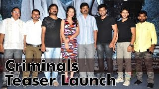 Criminals  Teaser Launch l Priyanka Kothari l Ram Jagan - IGTELUGU