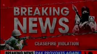 Pak violates ceasefire in Poonch sector along line of LoC; Indian troops retaliate effectively - NEWSXLIVE