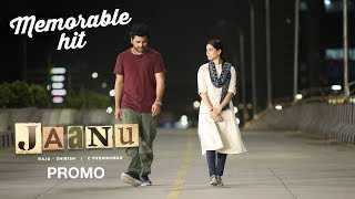 Jaanu Promo 7 - Memorable Hit - Sharwanand, Samantha | Premkumar | Dil Raju - DILRAJU