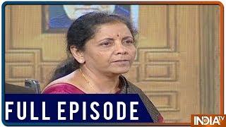 Defence Minister Nirmala Sitharaman in Aap Ki Adalat (2019) - INDIATV