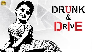 Drunk And Drive - Latest Telugu Short Film 2017 - Aan Studios - YOUTUBE