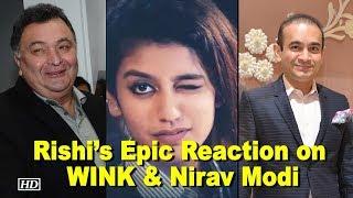 Rishi's Epic Reaction on Priya's WINK & Nirav Modi's Fraud - IANSLIVE