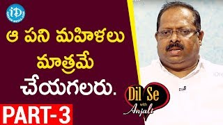 Olive Mithai Sweets MD Dora Raju Exclusive Interview - Part #3    Dil Se With Anjali - IDREAMMOVIES