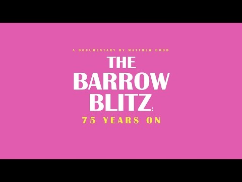 The Barrow Blitz: 75 Years On