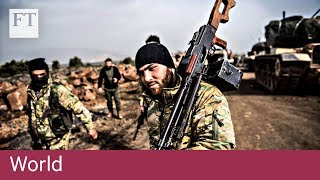 Syria war flashpoint in Afrin enclave - FINANCIALTIMESVIDEOS
