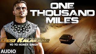 Exclusive: One Thousand Miles Full AUDIO Song   Yo Yo Honey Singh   Superstar - TSERIES