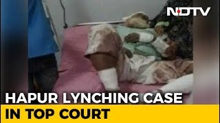 UP Lynching Survivor's Petition In Supreme Court Today After NDTV Expose - NDTV