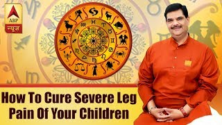 GuruJi Parenting tips: Know how to cure severe leg pain of your children - ABPNEWSTV