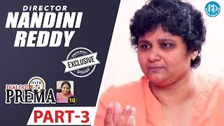 Director Nandini Reddy Exclusive Interview Part #3 || Dialogue With Prema || Celebration Of Life - IDREAMMOVIES