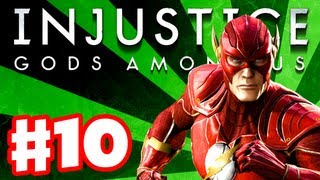 Injustice: Gods Among Us - Gameplay Walkthrough Part 10 - The Flash (PS3, XBox 360, Wii U)
