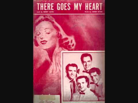 The Four Aces - There Goes My Heart (1955)