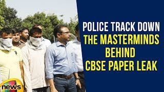 Police Track Down The Masterminds Behind CBSE Paper Leak | Mango News - MANGONEWS