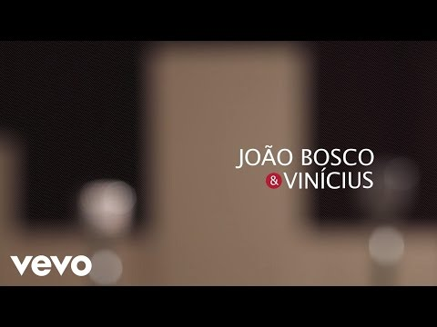 João Bosco & Vinicius - Indescritível [Lyric Video]