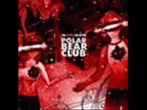 Polar Bear Club  - His Devotee
