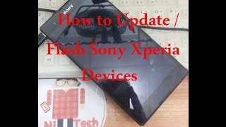 How to Flash / Update Sony Xperia Devices