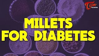 Millets For Diabetes || Right Diet || by Dr. Janaki Srinath - TELUGUONE