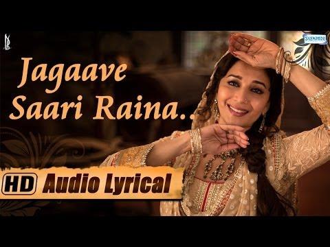 Jagaave Saari Raina - Lyrical - Madhuri Dixit - Rekha Bhardwaj - Pandit Birju Maharaj -Dedh Ishqiya